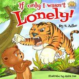 """Free Kindle Book -  [Literature & Fiction][Free] Children's book: """"IF ONLY I WAS'NT LONELY"""": Bedtime story(Book for kids)Beginner readers-values-Funny-Rhymes-read along-series-Animal habitats-Animal story ... readers bedtime stories Children book 1)"""