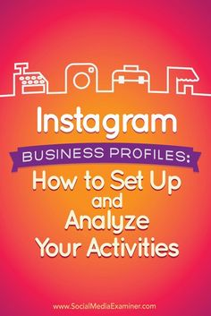 Do you use Instagram for your business?  Making the switch to an Instagram business profile will give you access to a number of features that business owners may find useful.  In this article, youll discover what marketers need to know about the new Inst