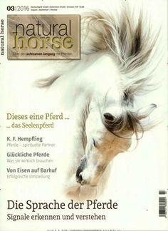 Die Sprache der Pferde: Signale erkennen und verstehen. Gefunden in: Natural Horse, Nr. 3/2016