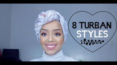 8 Turban Styles Tutorial || كيف البس التوربن