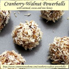 Cranberry-Walnut Powerballs with oatmeal, cocoa and raw honey @ Common Sense Homesteading