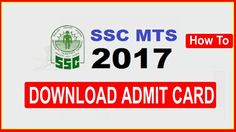 SSC MTS Admit Card 2017: How To Download SSC MTS Hall Ticket  2017 From ssc.nic.in