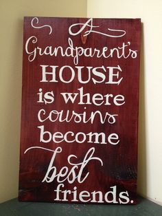Grandparent's house is where cousins become by MamaHessPainting, $30.00