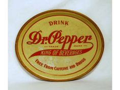 91: Vintage 1900s Dr Pepper Tin Advertising Tray : Lot 91