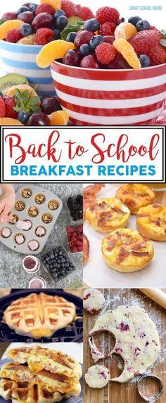 Back to School Breakfast Recipes