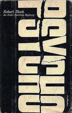 """Robert Bloch, """"Psycho,"""" 1959 