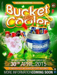 BUCKET vs COOLER Fete 2015 - April 30th, 2015