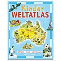 Unique Kinder Weltatlas L nder Tiere Kontinente