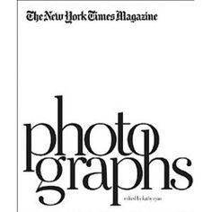 The New York Times Magazine Photographs by Kathy Ryan, http://www.amazon.com/dp/1597111465/ref=cm_sw_r_pi_dp_-vqPpb0JWM27K