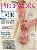 PieceWork May/June 2017 Print Edition Knitting Books, Crochet Books, Lace Knitting, Knit Crochet, Lace Patterns, Knitting Patterns, Knitting Magazine, Crochet Magazine, Livros