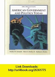 American Government and Politics Today (9780314011381) Steffen W. Schmidt, MacK C. Shelley, Barbara A. Bardes , ISBN-10: 0314011382  , ISBN-13: 978-0314011381 ,  , tutorials , pdf , ebook , torrent , downloads , rapidshare , filesonic , hotfile , megaupload , fileserve