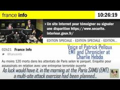 """Paris Attacks: Multi-site Exercise planned for morning of Nov 13,2015.  Patrick Pelloux, EMT and chronicler at Charlie Hebdo, explains on France Info radio that Paris EMTs were prepared because, """"a..."""