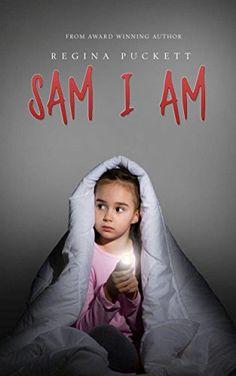 Sam I Am by Regina Puckett, http://www.amazon.com/dp/B00N99F1K8/ref=cm_sw_r_pi_dp_ZI2bub1DJNGTN