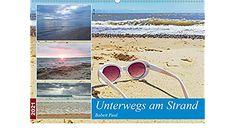 Unterwegs am Strand (Wandkalender 2021 DIN A2 quer) Strand, Wall Calendars, Sun, Deutsch