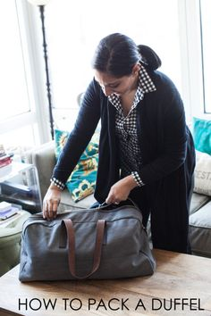 Learn how to pack the all-important duffel, the right way #packing #travel #packingtips