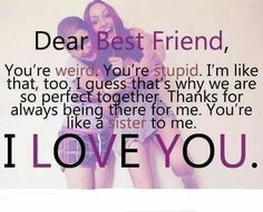 This is why i love my best friend so much cuz she has a great personality and she's not just an ordinary girl she beyond ordinary and I love her just the way she is (Lizbeth)