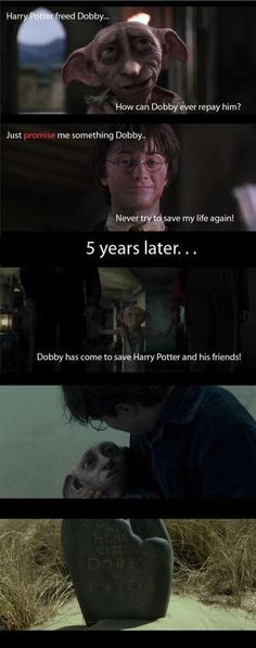 "Harry: ""Promise me something."" Dobby: ""Anything, sir."" Harry: ""Never try to save my life again."" #HappyBirthdayDobby"