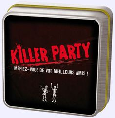 Jeu de groupe: Killer party