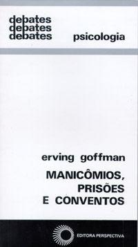 Manicomios; Prisões e Conventos - Col. Debates 91