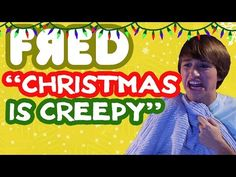 """Christmas is Creepy"" Music Video - Fred Figglehorn - YouTube"