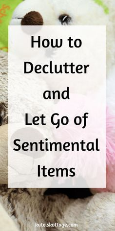 Decluttering Sentimental Items (How To Let Go) - KatiesKottage Tips to help you declutter sentimental items. How to tell the difference between true memories and emotional clutter. Let go of sentimental clutter and enjoy the benefits of living with less. Declutter Home, Declutter Your Life, Konmari, Emotional Clutter, Clutter Control, Clutter Organization, Organization Ideas, Organizing Tips, Organising