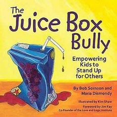 The Juice Box Bully (Paperback) ...follow up to bullying lesson :)