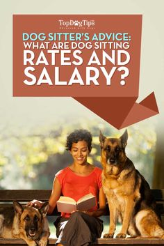 What Are Dog Sitting Rates and Dog Sitter Salary. It seems that pet sitting is a natural career choice for dog lovers hoping to make a living doing something they enjoy. And with dog ownership on the rise, pet caretakers are currently in high demand. If you're considering starting your own pet sitting business, you've probably been wondering what dog sitting rates average in your area and what you should charge your clients. #dogs #dogsitting #petsitting #jobs