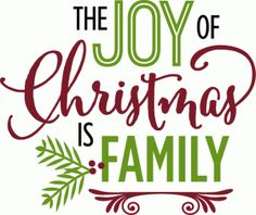 Silhouette Design Store - View Design #71394: joy of christmas is family - phrase