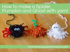 how to make a spider, pumpkin and ghost with yarn - these cute pom pom creatures are perfect to make with your kids this halloween! | tutorial at www.livecrafteat.com