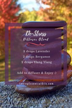De-Stress Diffuser Blend With Lavender Essential Oil, Bergamot Essential Oil & Ylang Ylang Essential Oil | Learn more about diffusing essential oils, visit our blog post #lovingessentialoils #diffuserblend #aromatherapy