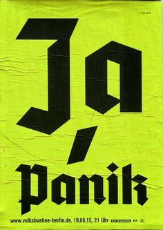postersofberlin:  Ja, Panik Volksbühne – found in Charlottenburg