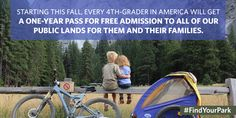 If you'll have a 4th grader this fall, your whole family gets ‪#‎FREE‬ access to national park for a year! ‪#‎FindYourPark‬