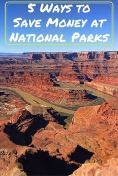 5 Ways to Save Money at National Parks-United States