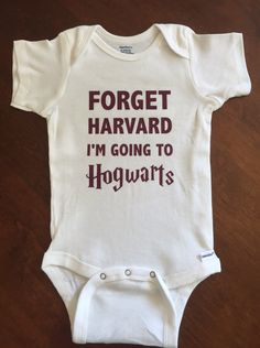 0b47b2088 Forget Harvard I'm Going To Hogwarts Harry Potter Baby Onesie by  ScoutsBooTique on Etsy