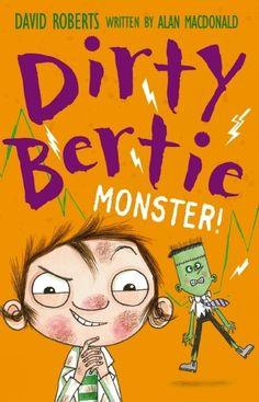 """"""" by Alan MacDonald available from Rakuten Kobo. Calling all Dirty Bertie fans! Dirty Bertie – the boy with nose-pickingly disgusting habits – is back for another helpin. Books 2016, New Books, David Walliams Books, Rosie Revere Engineer, New Kids Toys, Mighty Ape, Popular Series, Books For Boys, Fiction"""