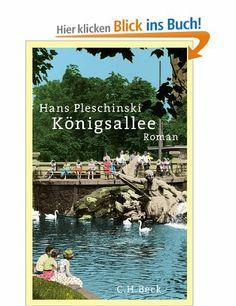 Königsallee: Roman: Amazon.de: Hans Pleschinski: Bücher