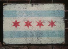 Rustic sign of the Chicago flag 10 x 12 by GoJumpInTheLake on Etsy, $20.00