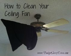 How To Clean Your Ceiling Fan - the pillow case on one ceiling fan blade.     Then slowly pull it off taking all the dust and dirt with it.     Repeat with each blade.  It's that easy.  Even better all the dirt is inside the pillow case and you can take outside to shake out before sticking right in the washing machine.