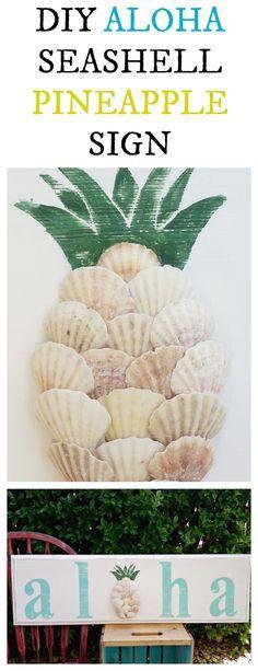 DIY Aloha Seashell Pineapple Sign