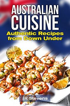 Australian Cuisine: A Cookbook with Recipes from Down Und... https://www.amazon.com/dp/B06WP4CN2N/ref=cm_sw_r_pi_dp_x_6lpQybA1NJBMG