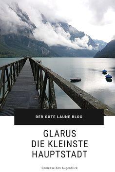 Glarus ist die kleinste Hauptstadt der Schweiz. Urban und gleichzeitig naturnah. Mehr Land als Stadt, tolle Ausflugsmöglichkeiten und eine süsse Spezialität. Good Mood, Amazing, Little Ones, Switzerland, Nature