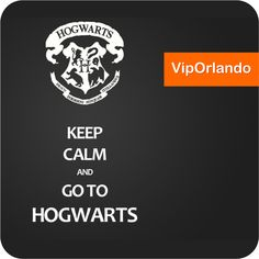 #KEEPCALM and go to #Hogwarts #UniversalStudios #Orlando