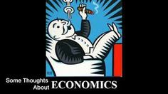 The ECONOMIC and FINANCIAL PAGES: Some famous thoughts about economics