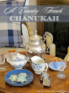 Do you love French Country style? Here's how to decorate a COUNTRY FRENCH CHANUKAH TEA. | Designthusiasm.com #holidaydecor #fenchcountry