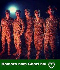 Watan raazi, khuda razi, yeh apna dil bhi raazi hai... Hamaara naam ghazi hai Poetry About Pakistan, Pak Army Soldiers, Army Pics, Pakistan Armed Forces, Best Army, Pakistan Army, Pretty Females, Army Love, Army & Navy