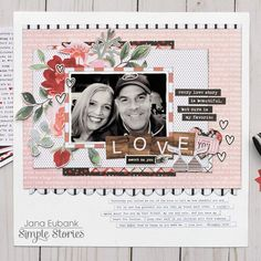 Jana Eubank Simple Stories Kissing Booth Love Scrapbook Page 1 800 Love Scrapbook, Paper Bag Scrapbook, Recipe Scrapbook, Birthday Scrapbook, Scrapbook Pages, Scrapbook Sketches, Scrapbook Journal, Scrapbook Designs, Card Sketches
