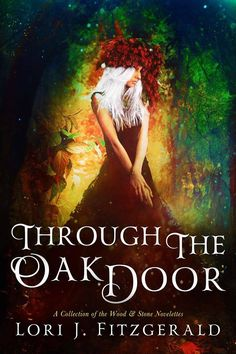 ~ Cover Reveal ~ Through the Oak Door by Lori Jean Fitzgerald Fantasy Add it to your Goodreads: https://www.goodreads.com/book/show/33967667-through-the-oak-door  Click share to spread the cover love!