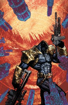 Deathstroke - To Kill The Unkillable Man.
