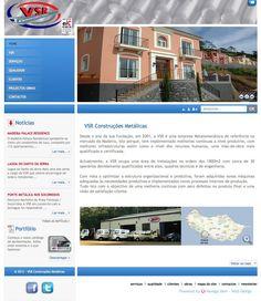 VSR Construções Metálicas um Projecto desenvolvido pela Navega Bem Web Design Madeira  http://www.vsr.pt/