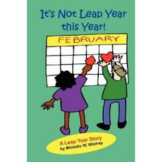 It's Not Leap Year this Year